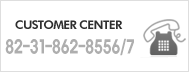 customer center: 82-31-862-8556/7